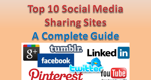 Top 10 best social media sharing sites a complete guide