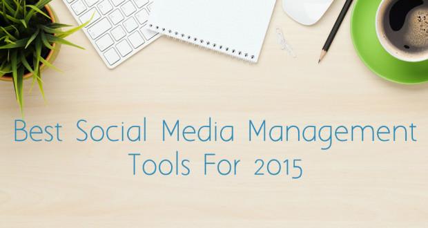 Best Social Media Management Tools of 2015