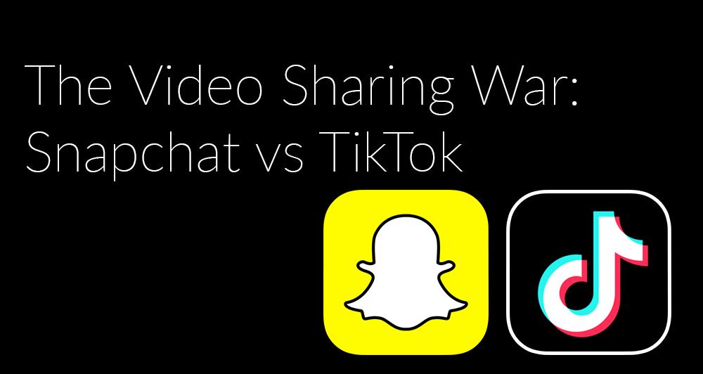 The Video Sharing War: Snapchat vs TikTok – Social Media Data